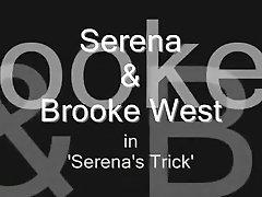 Serena's Trick Serena & Brooke West