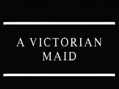 A Victorian Maiid